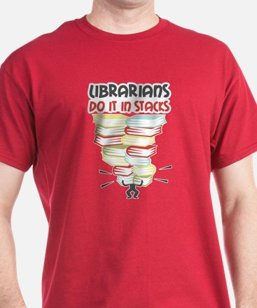 Librarians Do it in Stacks T-Shirt