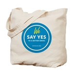 Say Yes Tote Bag