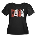 Muff Women's Plus Size Scoop Neck Dark T-Shirt
