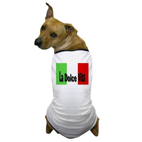 La Dolce Vita Dog T-Shirt