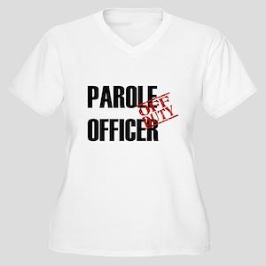 Off Duty Parole Officer Women's Plus Size V-Neck T