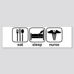 Eat Sleep Nurse Bumper Sticker