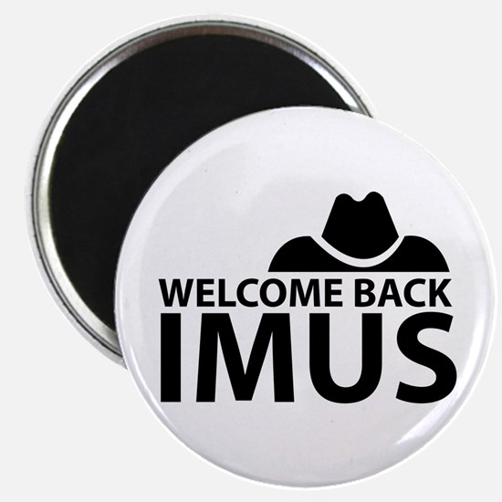 Welcome Back Imus Magnet