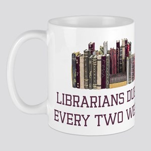 Librarians Due It Mug