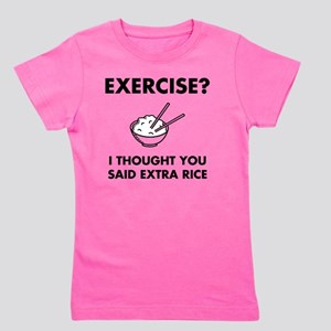 Exercise Extra Rice Girl's Tee