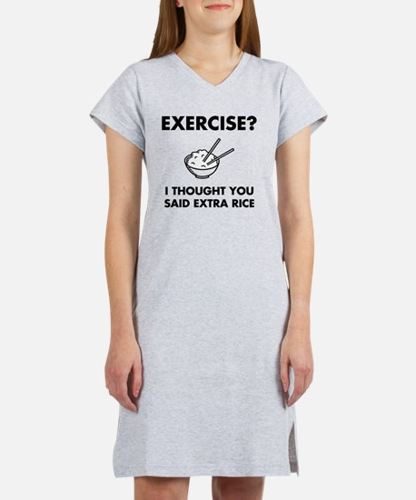Exercise Extra Rice Women's Nightshirt