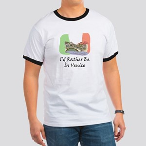 I'd Rather Be In Venice Ringer T