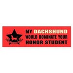 Dachshund Honor Student Domination Bumper Sticker