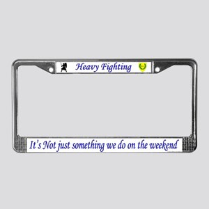 Not Just Heavy Fighting License Plate Frame