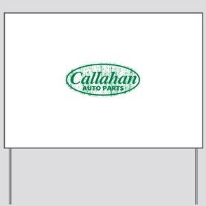 Callahan Auto Parts Sandusky Ohio green Yard Sign