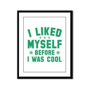 Before I Was Cool Framed Panel Print