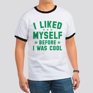 Before I Was Cool Ringer T