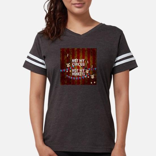 Monkeys NOT My Circus T-Shirt