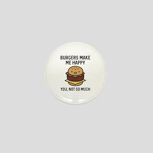 Burgers Make Me Happy Mini Button