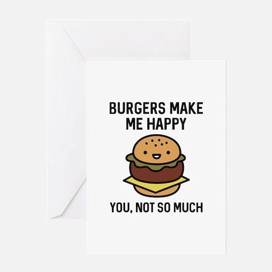Burgers Make Me Happy Greeting Card