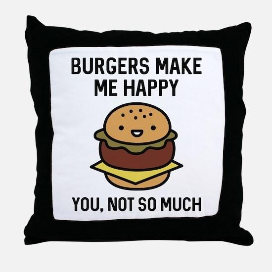 Burgers Make Me Happy Throw Pillow