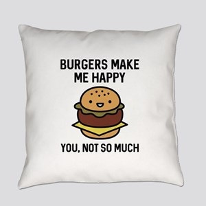 Burgers Make Me Happy Everyday Pillow