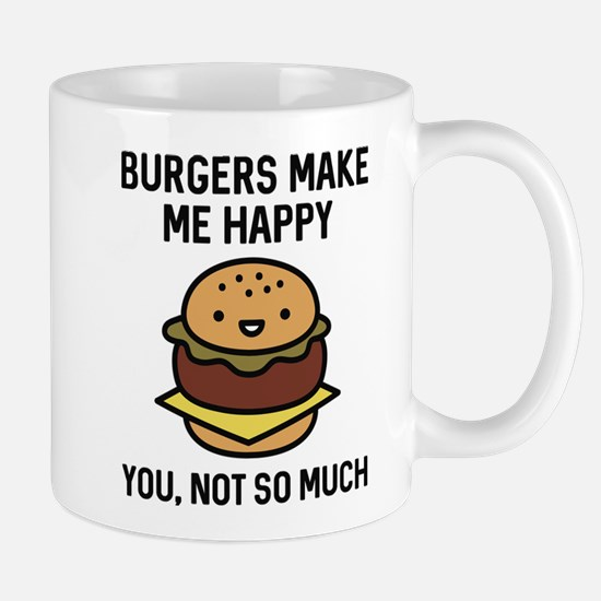 Burgers Make Me Happy Mug
