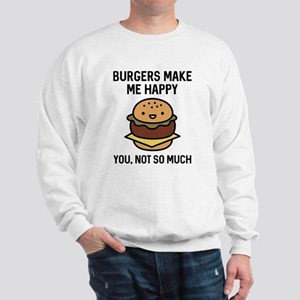 Burgers Make Me Happy Sweatshirt