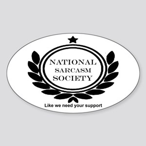 National Sarcasm Society Humor Quote Sticker