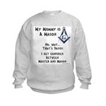 My Mommy is a Mason Kids Sweatshirt