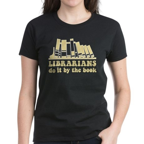 By the Book Librarians Women's Dark T-Shirt