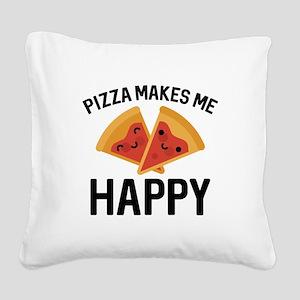 Pizza Makes Me Happy Square Canvas Pillow