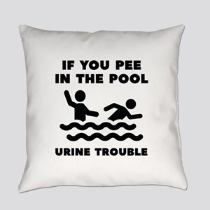 Urine Trouble Everyday Pillow