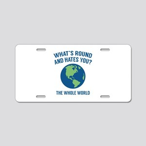 The Whole World Aluminum License Plate