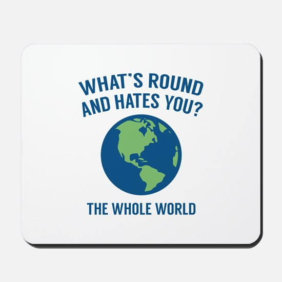The Whole World Mousepad
