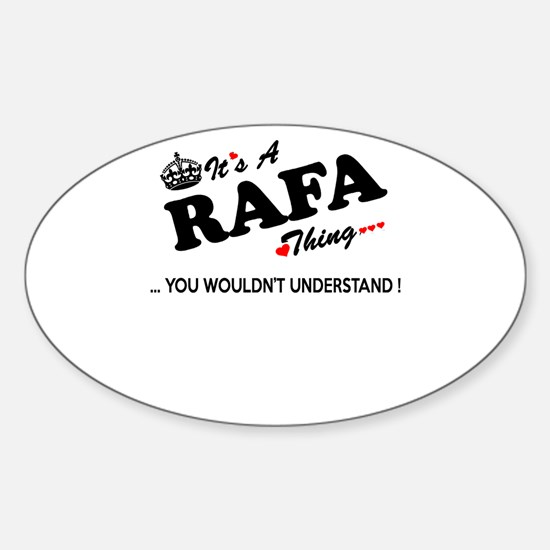 RAFA thing, you wouldn't understand Decal