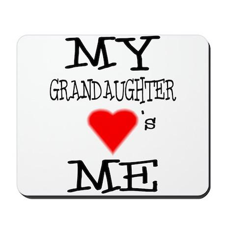 My Grandaughter Loves Me Mousepad