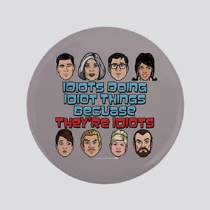 Archer Idiots Button