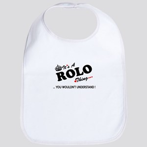 ROLO thing, you wouldn't understand Bib