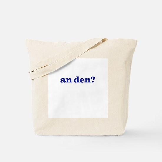 an den? Dude Where's My Car Tote Bag