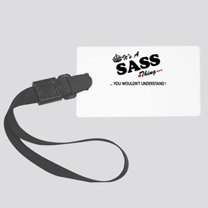SASS thing, you wouldn't underst Large Luggage Tag