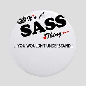 SASS thing, you wouldn't understand Round Ornament