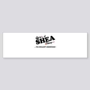 SHEA thing, you wouldn't understand Bumper Sticker
