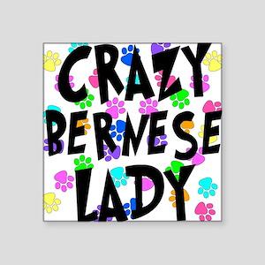 "Crazy Bernese Lady Square Sticker 3"" x 3"""
