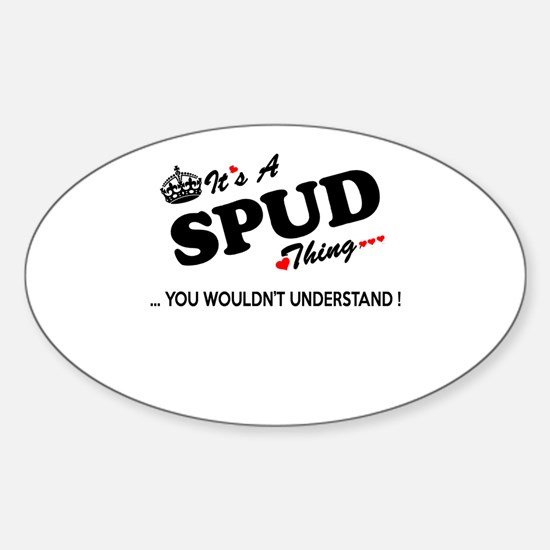 SPUD thing, you wouldn't understand Decal