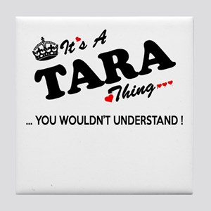 TARA thing, you wouldn't understand Tile Coaster