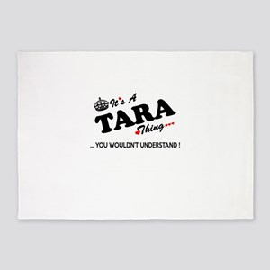 TARA thing, you wouldn't understand 5'x7'Area Rug