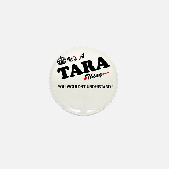 TARA thing, you wouldn't understand Mini Button