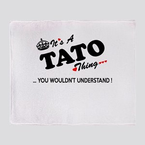 TATO thing, you wouldn't understand Throw Blanket