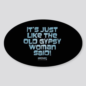 Archer Old Gypsy Quote Sticker (Oval)