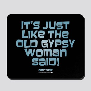 Archer Old Gypsy Quote Mousepad