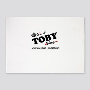 TOBY thing, you wouldn't understand 5'x7'Area Rug
