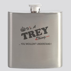 TREY thing, you wouldn't understand Flask