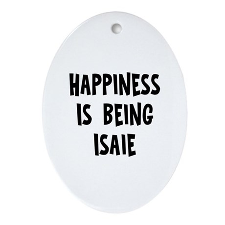Happiness is being Isaie Oval Ornament