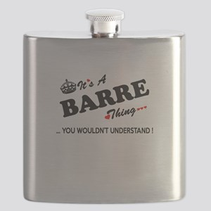 BARRE thing, you wouldn't understand Flask
